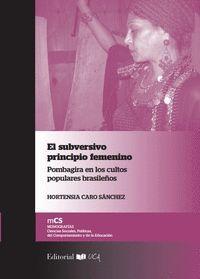 EL SUBVERSIVO PRINCIPIO FEMENINO