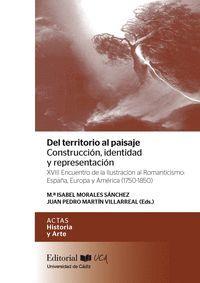 DEL TERRITORIO AL PAISAJE : CONSTRUCCIÓN, IDENTIDAD Y REPRESENTACIÓN