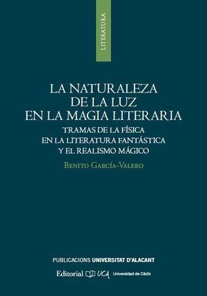 LA NATURALEZA DE LA LUZ EN LA MAGIA LITERARIA