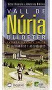 VALL DE NÚRIA-ULLDETER: 25 ITINERARIOS Y ASCENSIONES