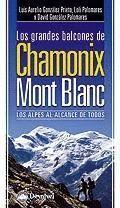 LOS GRANDES BALCONES DE CHAMONIX-MONT BLANC