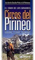 EL TOUR DE LOS GRANDES CIRCOS DEL PIRINEO