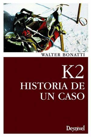 K2 HISTORIA DE UN OCASO