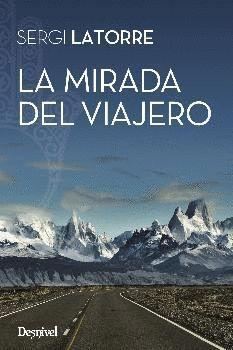LA MIRADA DEL VIAJERO
