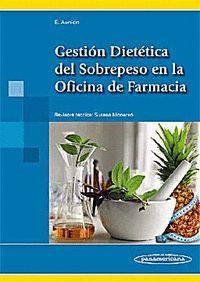 GESTIÓN DIETÉTICO DEL SOBREPESO EN LA OFICINA DE FARMACIA