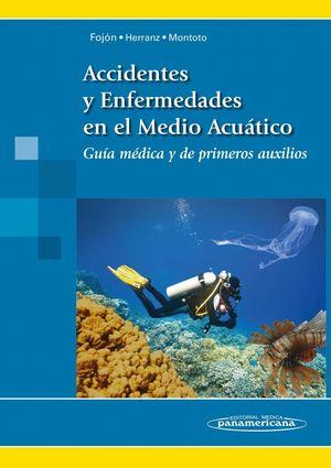 ACCIDENTES Y ENFERMEDADES EN EL MEDIO ACUATICO