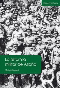 LA REFORMA MILITAR DE AZAÑA