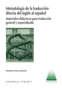 METODOLOGÍA DE LA TRADUCCIÓN DIRECTA DEL INGLÉS AL ESPAÑOL