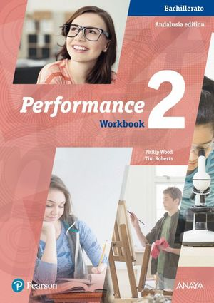 PERFORMANCE 2 WORKBOOK BACHILLERATO