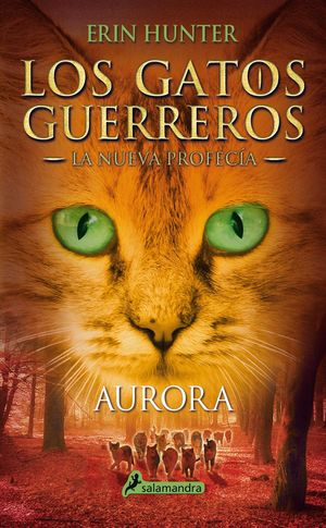 AURORA (LOS GATOS GUERREROS)
