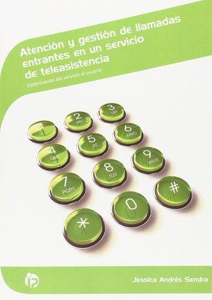 ATENCION Y GESTION DE LLAMADAS ENTRANTES EN UN SERVICIO DE TELEAS