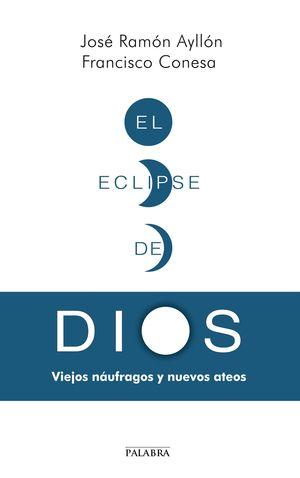 EL ECLIPSE DE DIOS