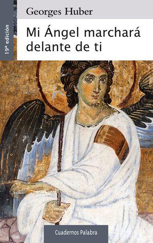MI ÁNGEL MARCHARÁ DELANTE DE TI