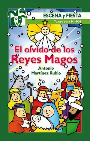EL OLVIDO DE LOS REYES MAGOS