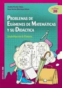 PROBLEMAS DE EXÁMENES DE MATEMÁTICAS Y SU DIDÁCTICA