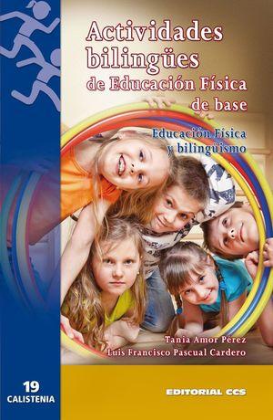 ACTIVIDADES BILINGUES DE EDUCACION FISICA DE BASE