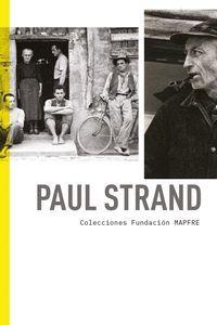 PAUL STRAND. COLECCIONES FUNDACIÓN MAPFRE