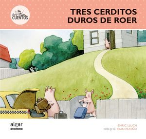 TRES CERDITOS DUROS DE ROER