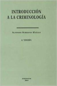 INTRODUCCION A LA CRIMINOLOGIA 6  ED 2009