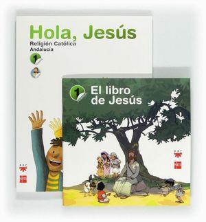 RELIGIÓN CATÓLICA. HOLA, JESÚS. 1 PRIMARIA. ANDALUCÍA