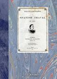 RECOLLECTIONS OF SPANISH TRAVEL IN 1867