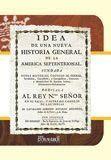 IDEA DE UNA NUEVA HISTORIA GENERAL DE LA AMERICA SEPTENTRIONAL