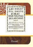 OBRAS DEL OBISPO D. FRAY BARTOLOME DE LAS CASAS
