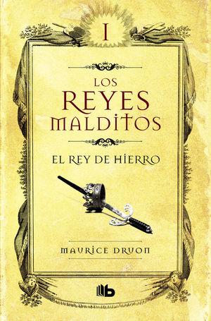 LOS REYES MALDITOS I - EL REY DE HIERRO