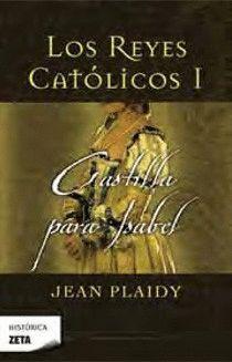 CASTILLA PARA ISABEL LOS REYES CATOLICOS I