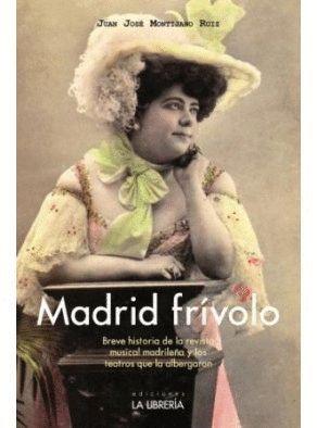 MADRID FRÍVOLO