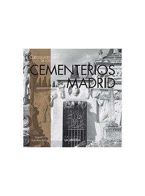 CURIOSIDADES DE LOS CEMENTERIOS DE MADRID