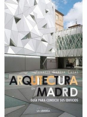ARQUITECTURA EN MADRID.