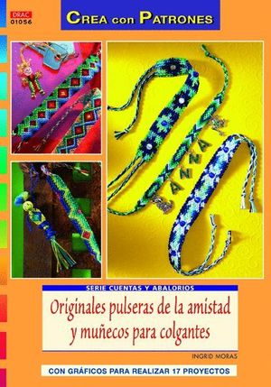 d6e3454031b5 ORIGINALES PULSERAS DE LA AMISTAD Y MUÑECOS PARA COLGANTES. MORAS ...