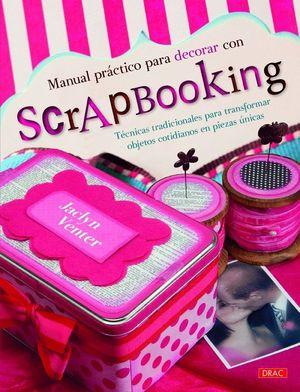 MANUAL PRACTICO PARA DECORAR CON SCRAPBOOKING