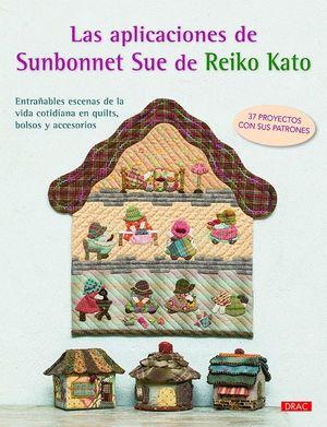 LAS APLICACIONES DE SUNBONNET SUE DE REIKO KATO