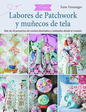 LABORES DE PATCHWORK Y MUÑECOS DE TELA. TILDA