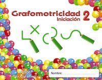 TRAZOS Y TRAZOS 2. INICIACIÓN. GRAFOMOTRICIDAD