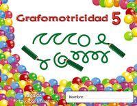 TRAZOS Y TRAZOS 5. GRAFOMOTRICIDAD