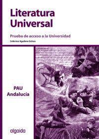 LITERATURA UNIVERSAL, 2 BACHILLERATO (ANDALUCÍA, CEUTA). PRUEBA DE ACCESO A LA U