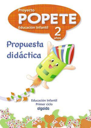 P.D. PROYECTO EDUCACIÓN INFANTIL. POPETE 2 AÑOS ALGAIDA. 1º CICLO.