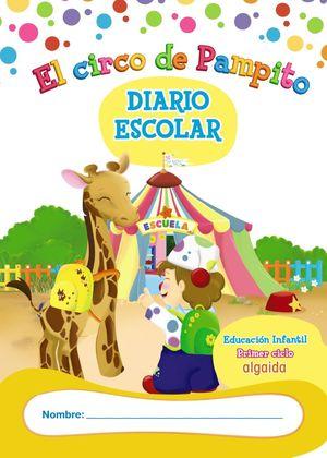 LIBRO-AGENDA/DIARIO DE CLASE. EL CIRCO DE PAMPITO. 1º CICLO EDUCACIÓN INFANTIL