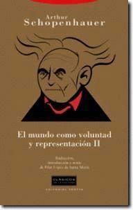 EL MUNDO COMO VOLUNTAD Y REPRESENTACION II