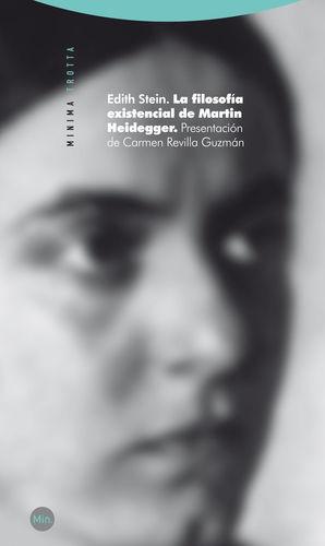 LA FILOSOFIA EXISTENCIAL DE MARTIN HEIDEGGER