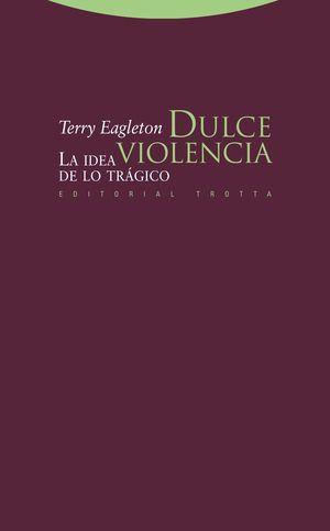 DULCE VIOLENCIA