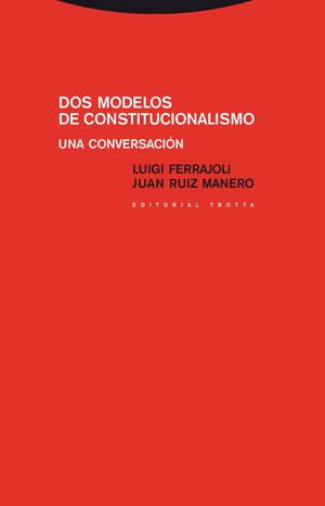 DOS MODELOS DE CONSTITUCIONALISMO