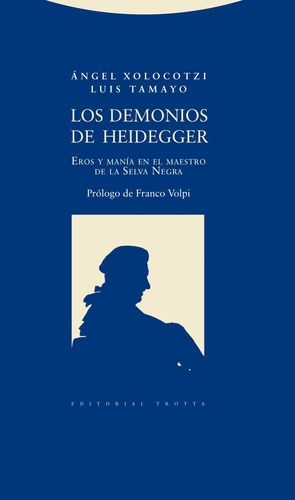 LOS DEMONIOS DE HEIDEGGER