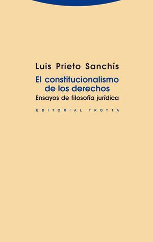EL CONSTITUCIONALISMO DE LOS DERECHOS