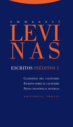 ESCRITOS INEDITOS 1 CUADERNOS DEL CAUTIVERIO,