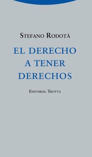 EL DERECHO A TENER DERECHOS