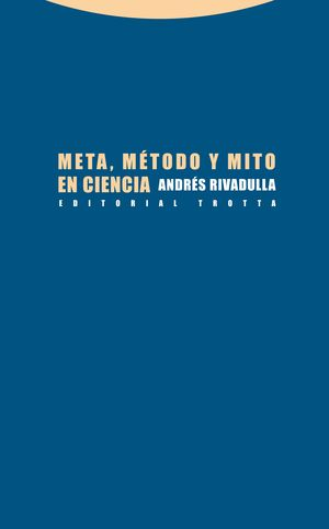 META, METODO Y MITO EN CIENCIA